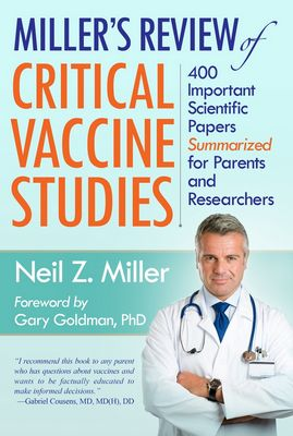 [Miller's Review of Critical Vaccine Studies]